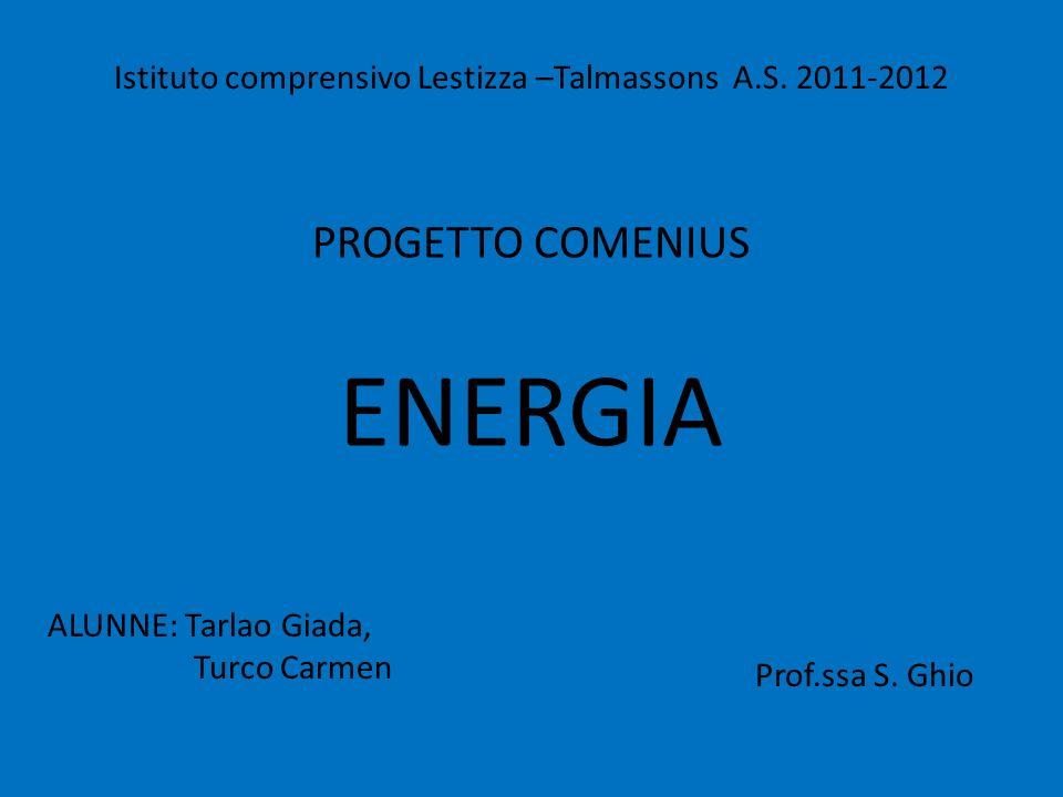Istituto comprensivo Lestizza –Talmassons A.S. 2011-2012