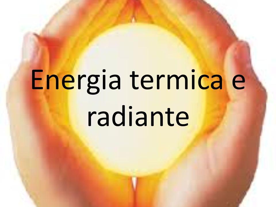 Energia termica e radiante