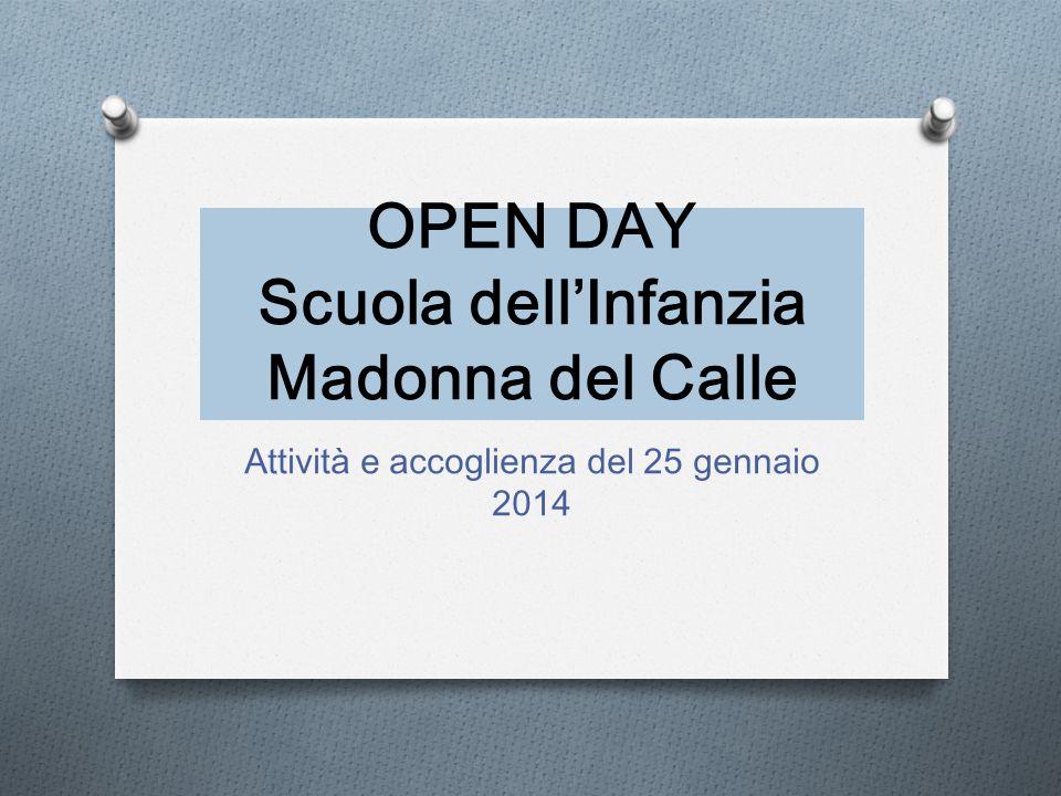 OPEN DAY Scuola dell'Infanzia Madonna del Calle