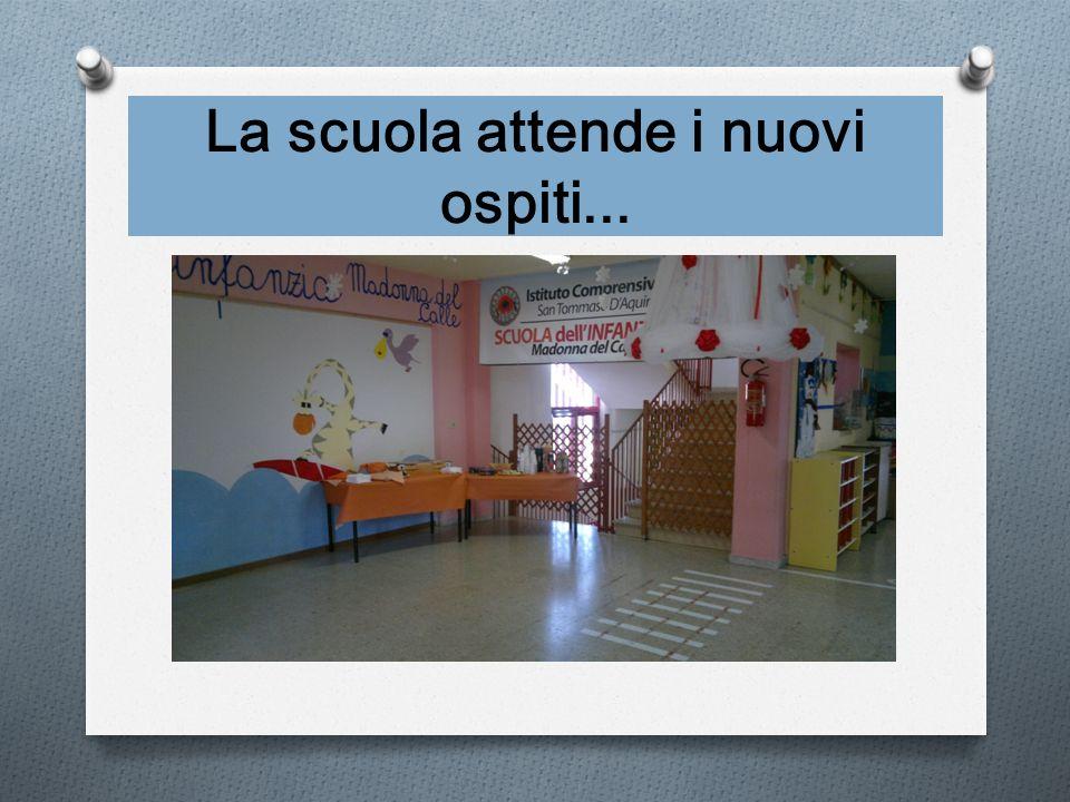 La scuola attende i nuovi ospiti...