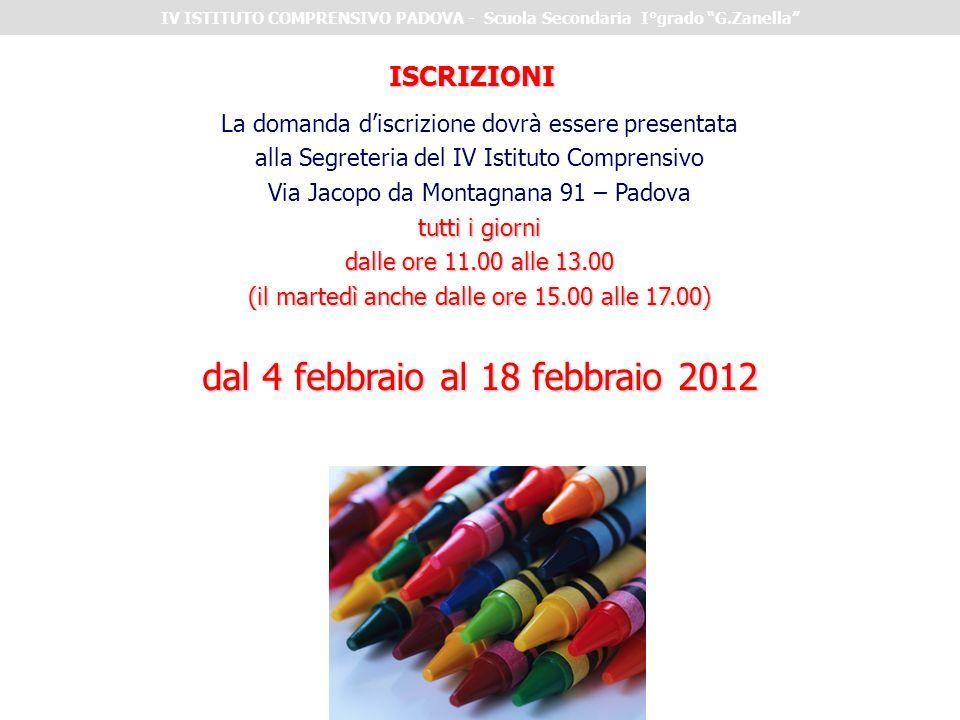 dal 4 febbraio al 18 febbraio 2012
