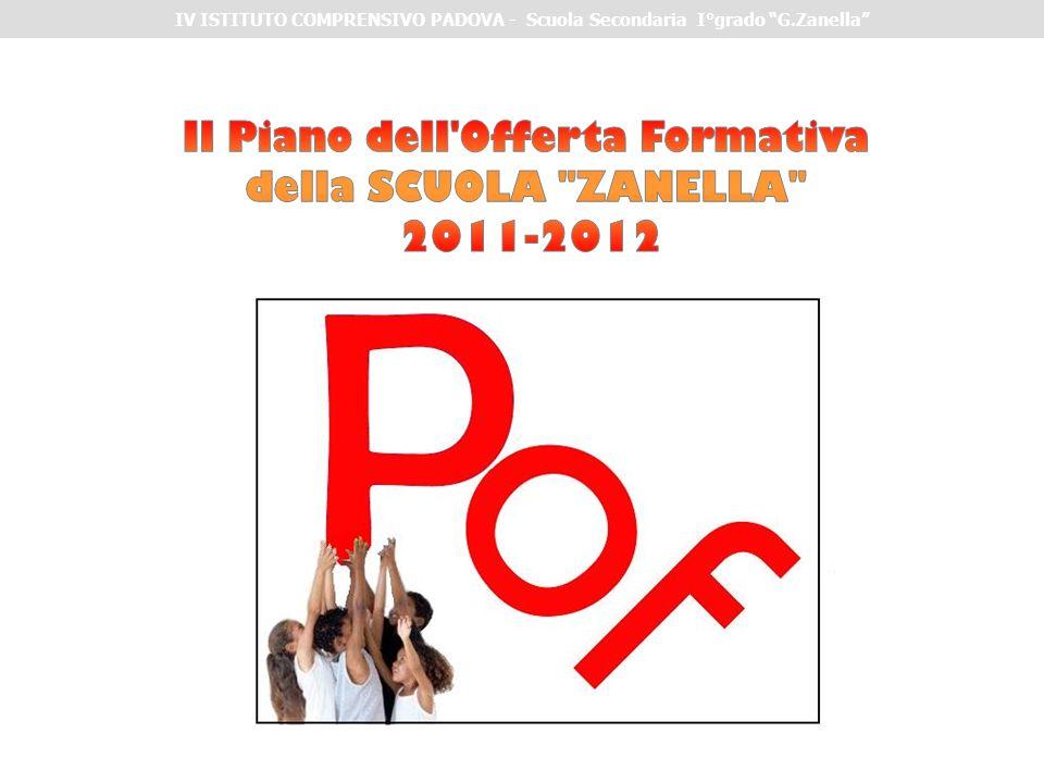 Il Piano dell Offerta Formativa della SCUOLA ZANELLA 2011-2012