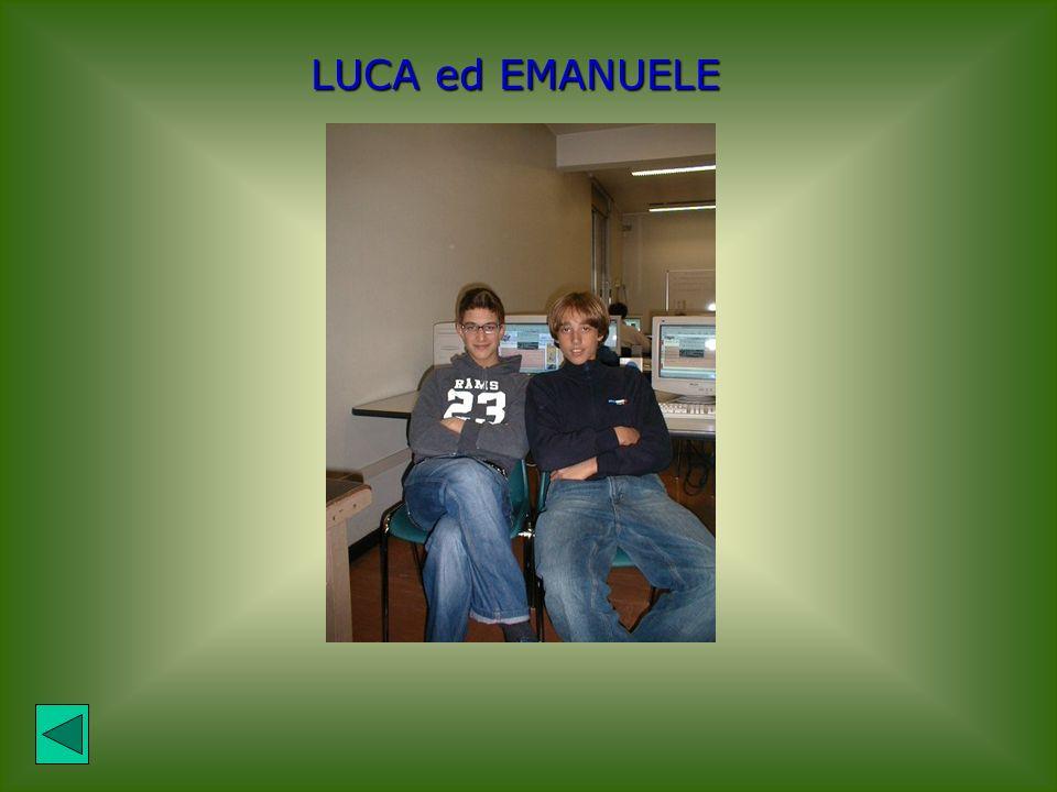 LUCA ed EMANUELE