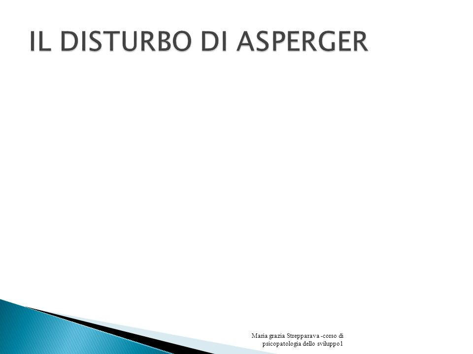 IL DISTURBO DI ASPERGER