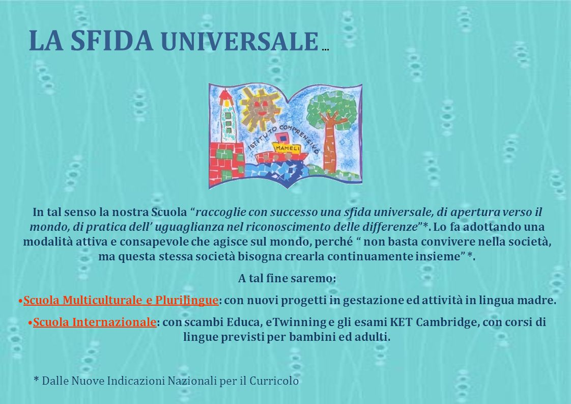 L'istituto LA SFIDA UNIVERSALE ...