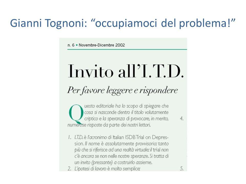 Gianni Tognoni: occupiamoci del problema!