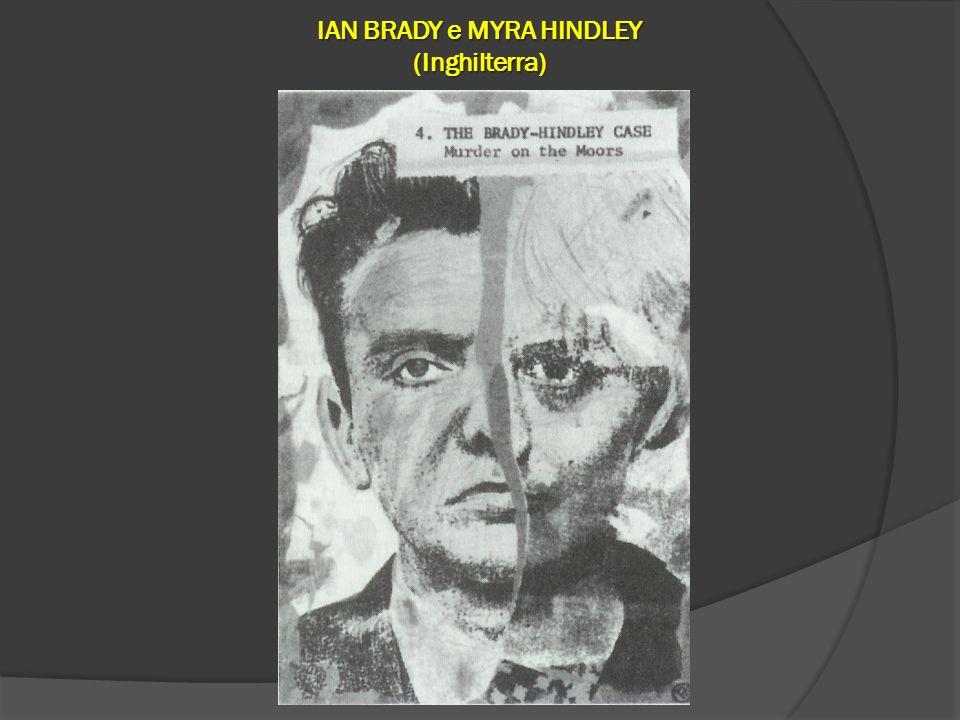 IAN BRADY e MYRA HINDLEY (Inghilterra)