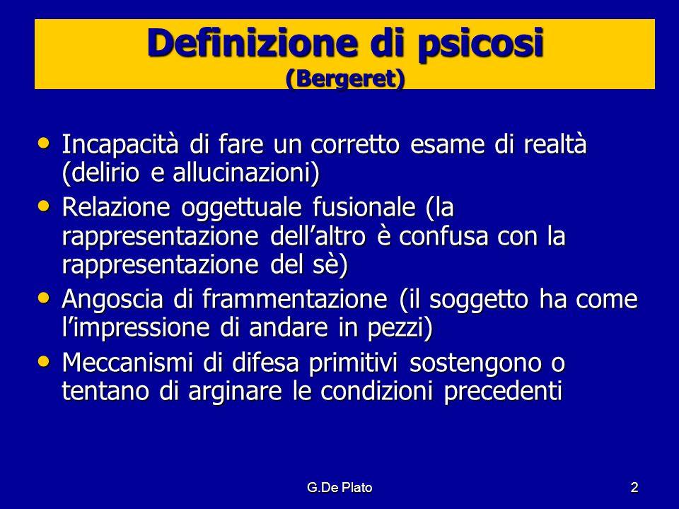 Definizione di psicosi (Bergeret)