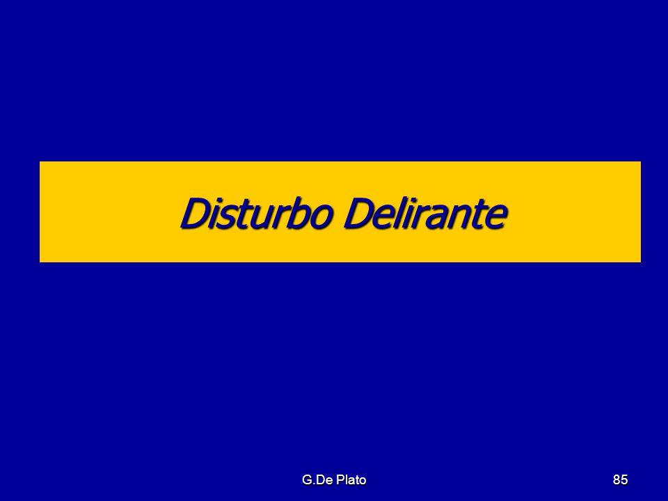 Disturbo Delirante G.De Plato