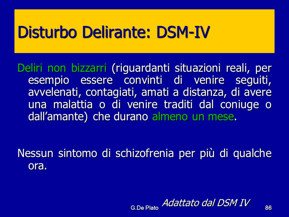 Disturbo Delirante: DSM-IV