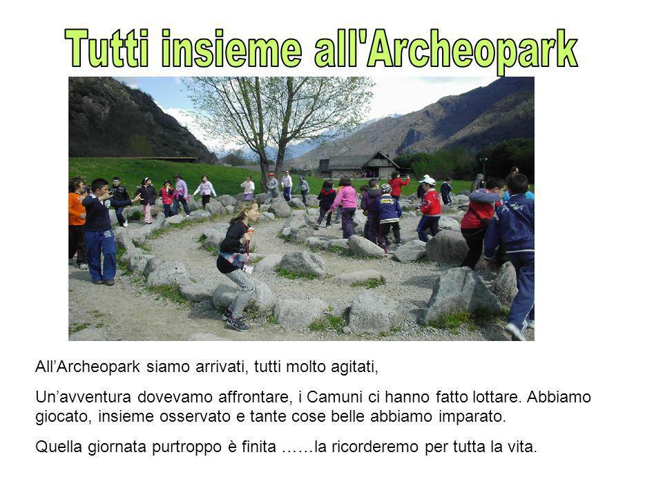 Tutti insieme all Archeopark