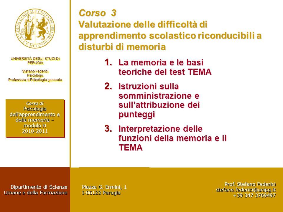 Corso 3 Valutazione delle difficoltà di apprendimento scolastico riconducibili a disturbi di memoria