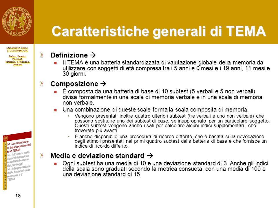 Caratteristiche generali di TEMA