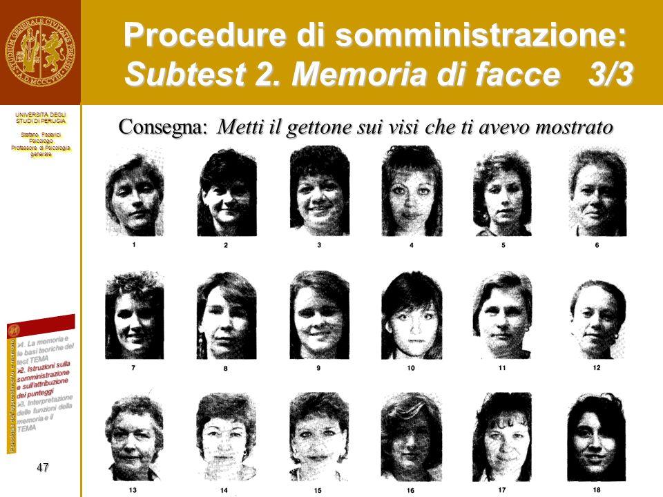 Procedure di somministrazione: Subtest 2. Memoria di facce 3/3