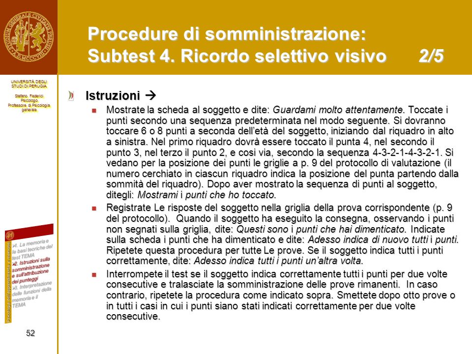 Procedure di somministrazione: Subtest 4. Ricordo selettivo visivo 2/5
