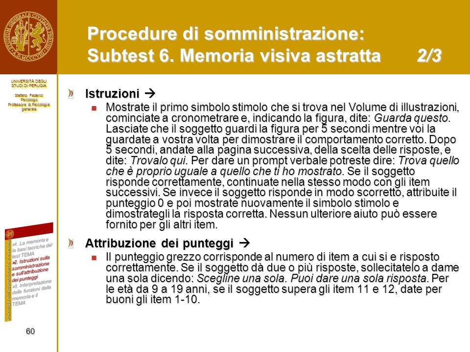 Procedure di somministrazione: Subtest 6. Memoria visiva astratta 2/3