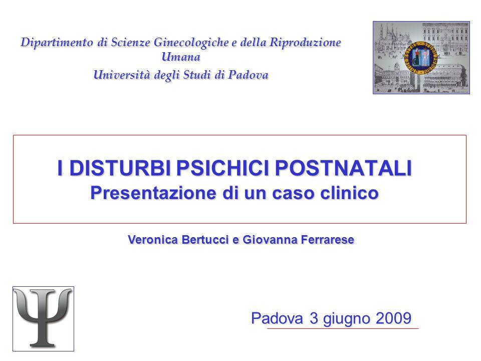 I DISTURBI PSICHICI POSTNATALI Presentazione di un caso clinico