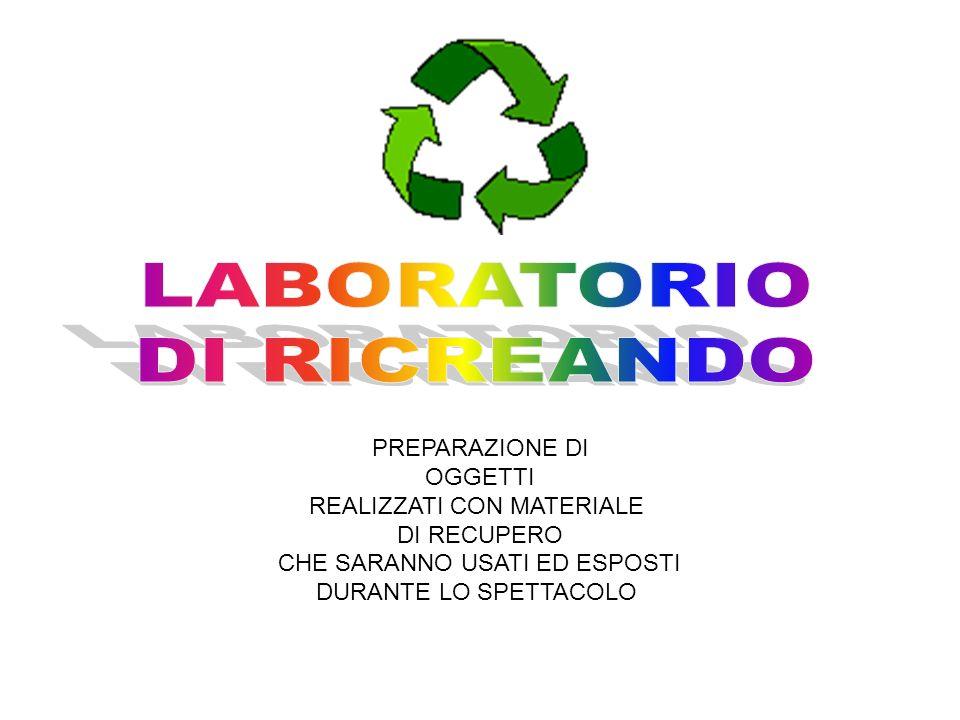 LABORATORIO DI RICREANDO PREPARAZIONE DI OGGETTI