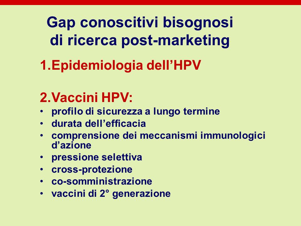 Gap conoscitivi bisognosi di ricerca post-marketing