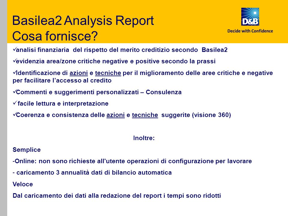 Basilea2 Analysis Report Cosa fornisce