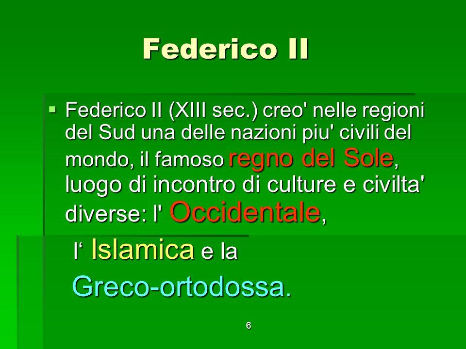 Federico II Greco-ortodossa. l' Islamica e la