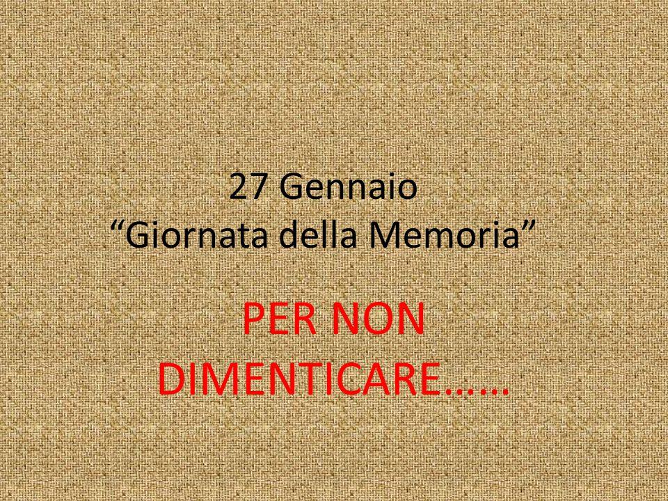 27 Gennaio Giornata della Memoria