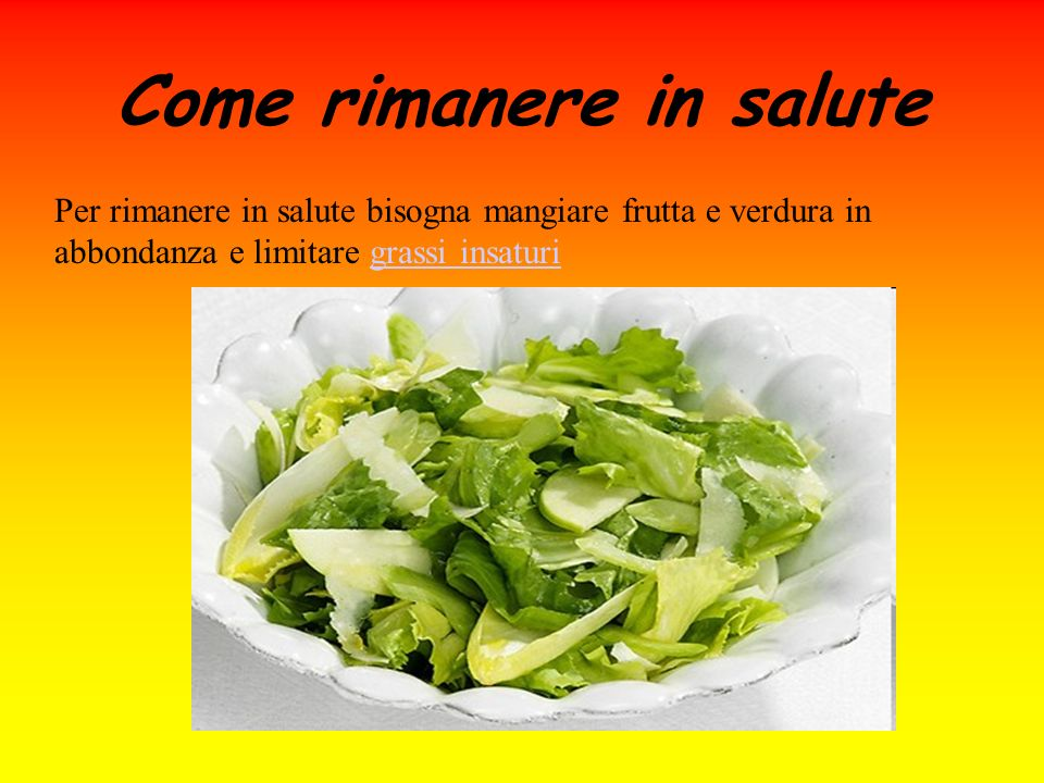 Come rimanere in salute