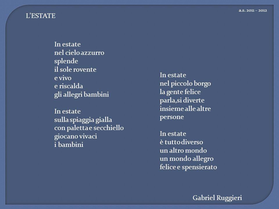 a.s. 2011 - 2012 L ESTATE.