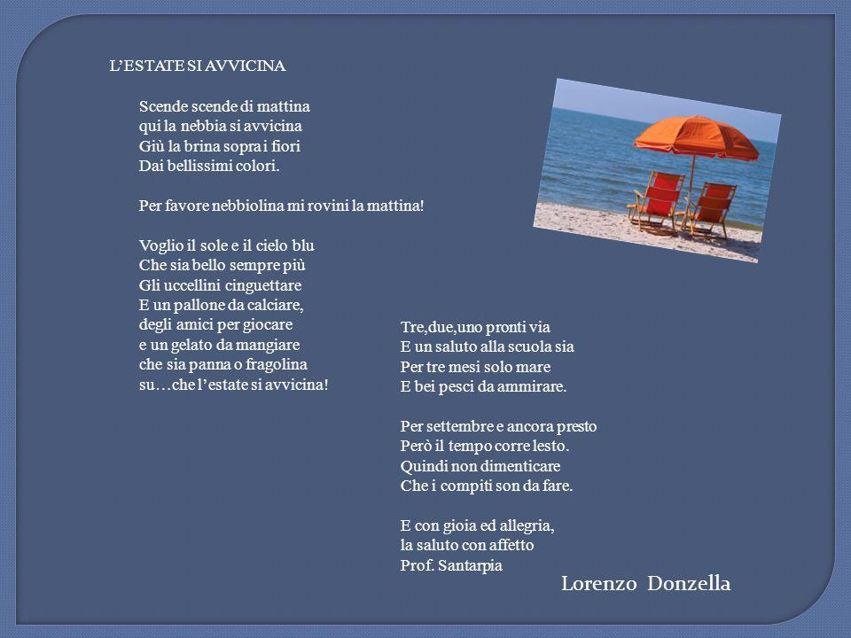 Lorenzo Donzella L'ESTATE SI AVVICINA Scende scende di mattina