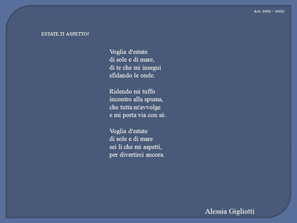 Alessia Gigliotti Voglia d estate di sole e di mare,