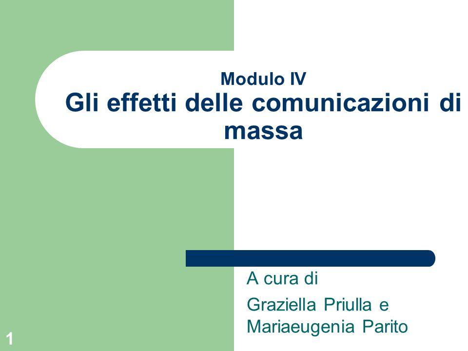 Modulo IV Gli effetti delle comunicazioni di massa