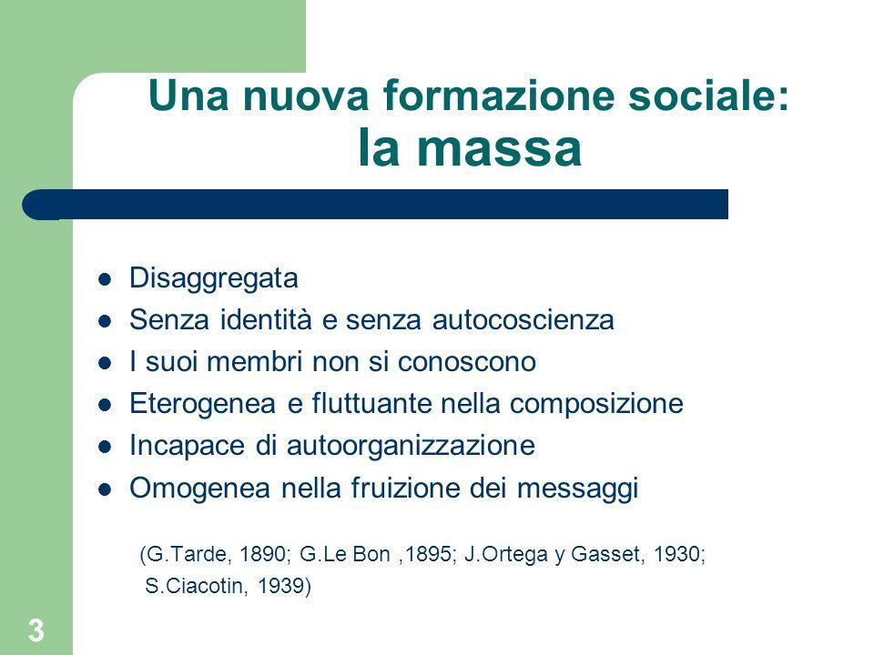 Una nuova formazione sociale: la massa