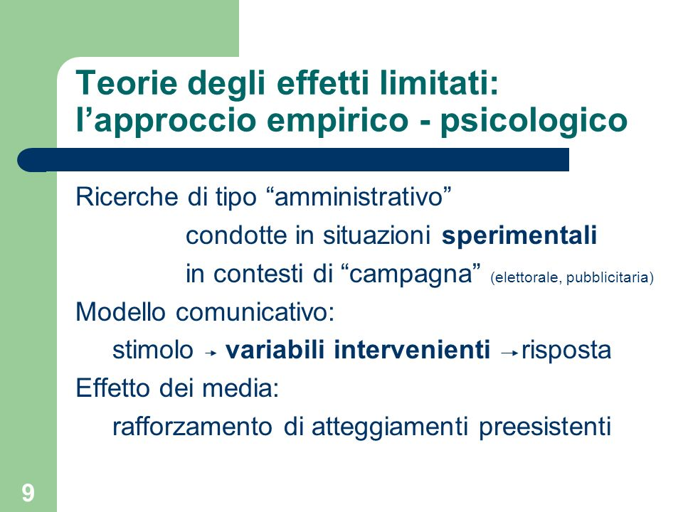 Teorie degli effetti limitati: l'approccio empirico - psicologico