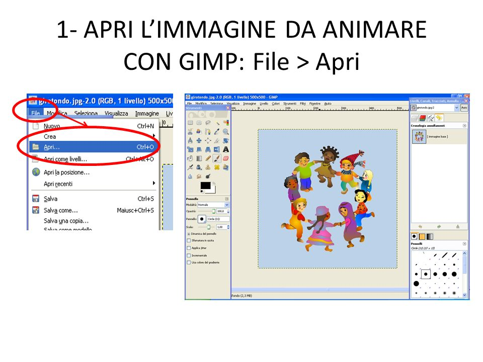1- APRI L'IMMAGINE DA ANIMARE CON GIMP: File > Apri