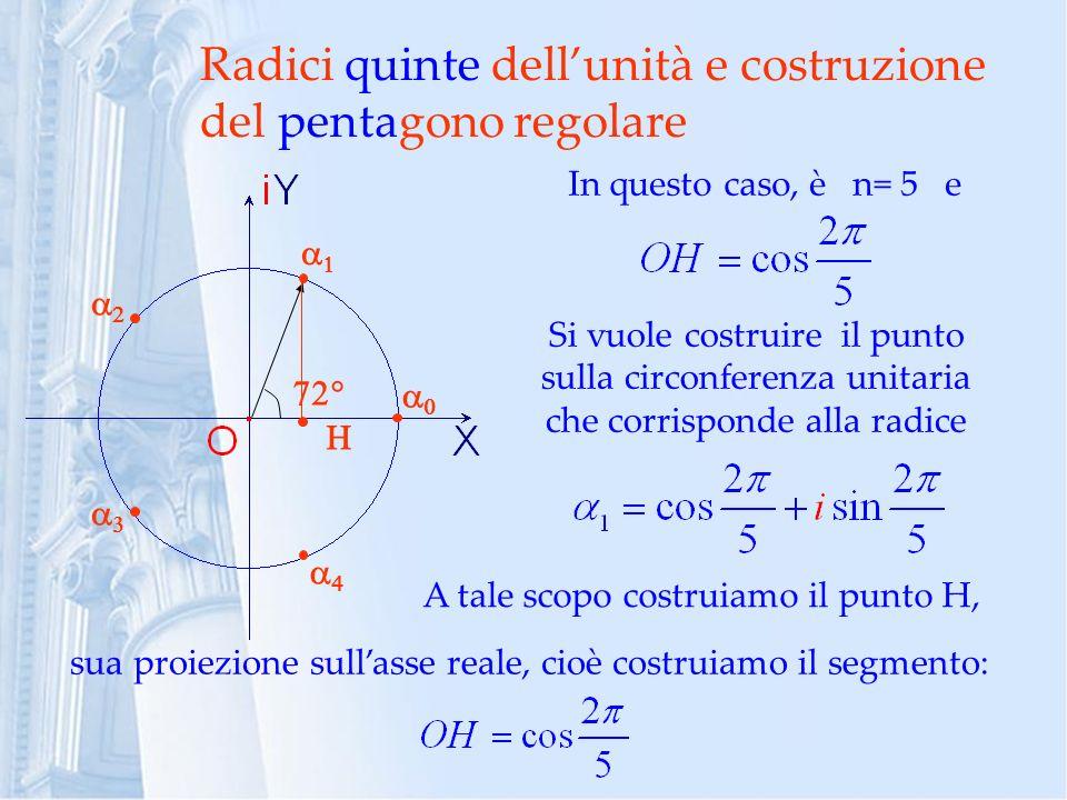 Radici quinte dell'unità e costruzione del pentagono regolare