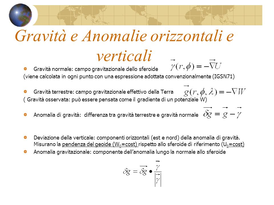 Gravità e Anomalie orizzontali e verticali