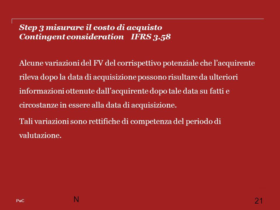 Step 3 misurare il costo di acquisto Contingent consideration IFRS 3