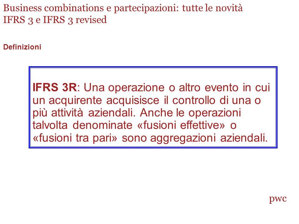 Business combinations e partecipazioni: tutte le novità IFRS 3 e IFRS 3 revised