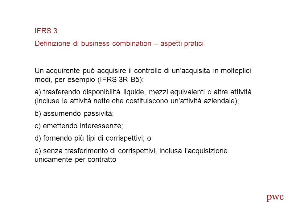 pwc IFRS 3 Definizione di business combination – aspetti pratici