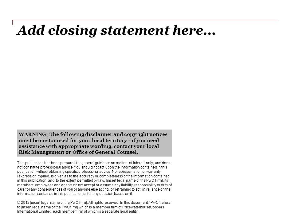 Add closing statement here...