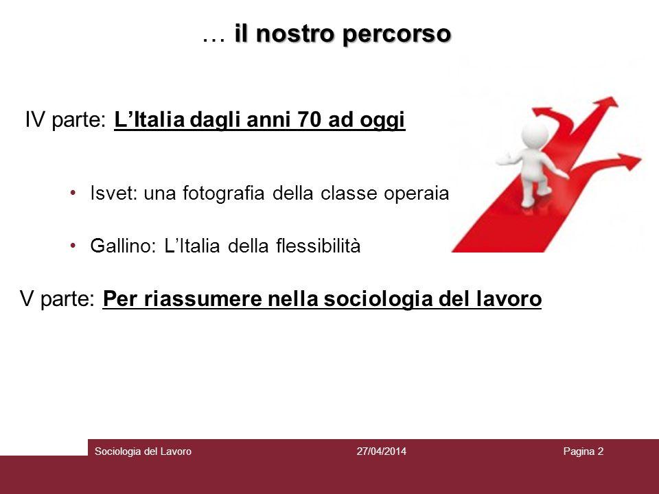 … il nostro percorso IV parte: L'Italia dagli anni 70 ad oggi