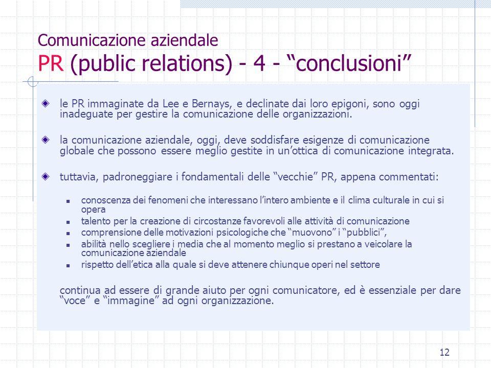 Comunicazione aziendale PR (public relations) - 4 - conclusioni