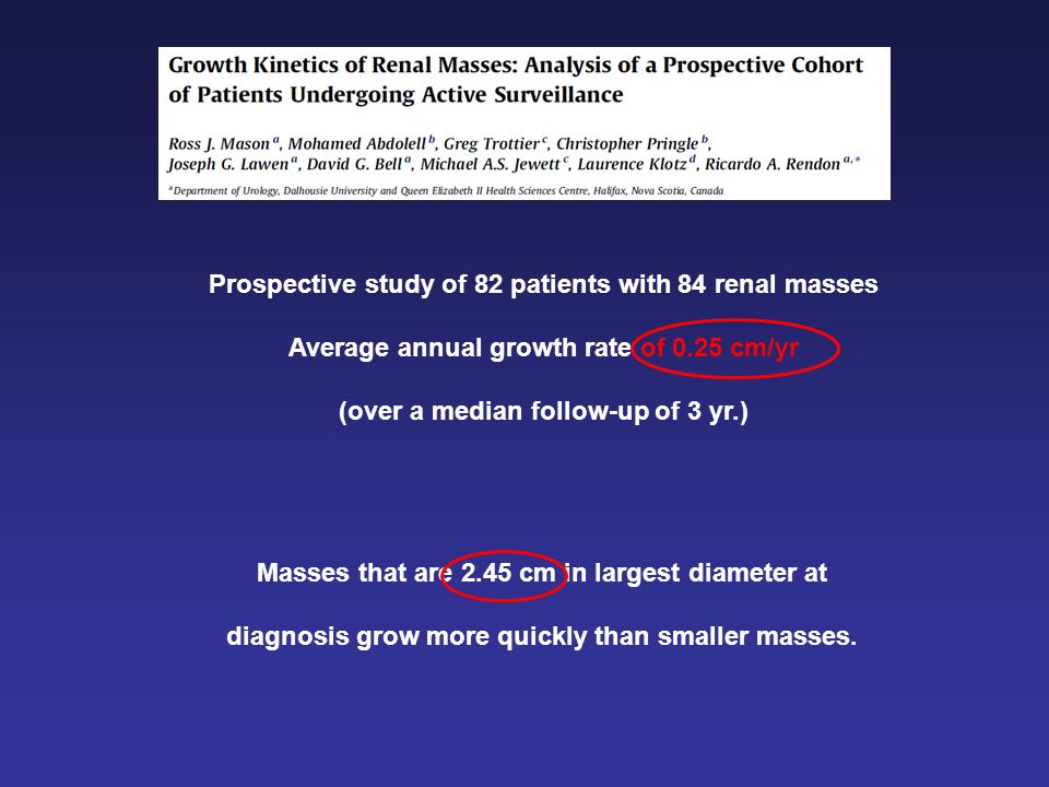 Prospective study of 82 patients with 84 renal masses
