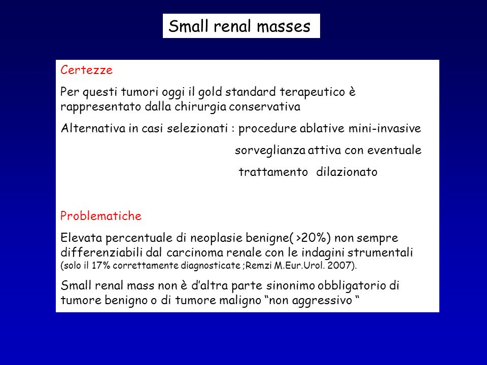 Small renal masses Certezze