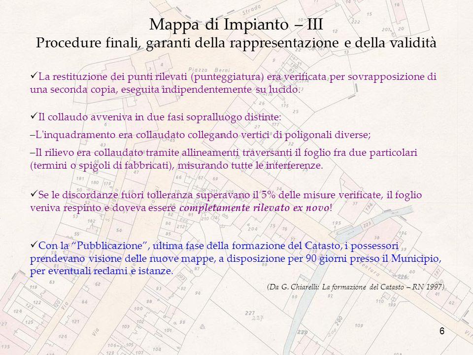 Mappa di Impianto – III Procedure finali, garanti della rappresentazione e della validità