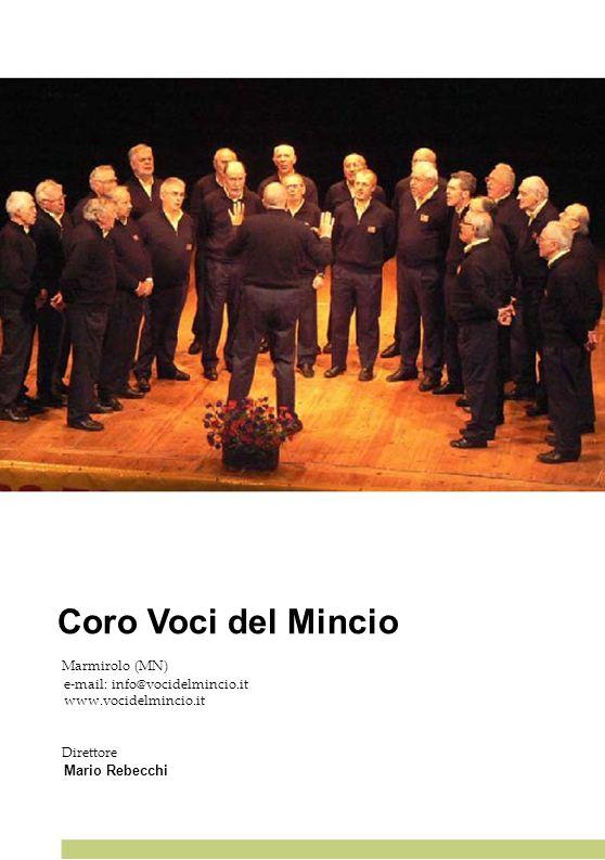 Coro Voci del Mincio 31 31 31 31 31 Marmirolo (MN)
