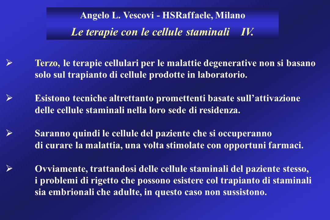 Le terapie con le cellule staminali IV.