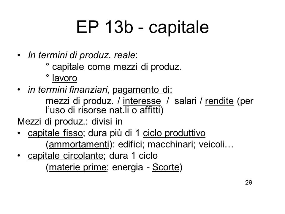 EP 13b - capitale In termini di produz. reale: