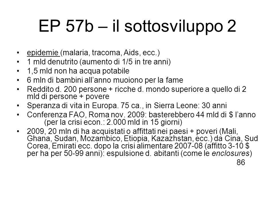EP 57b – il sottosviluppo 2 epidemie (malaria, tracoma, Aids, ecc.)