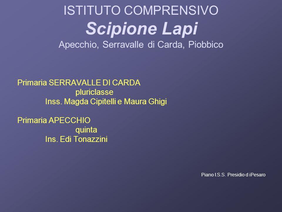 ISTITUTO COMPRENSIVO Scipione Lapi Apecchio, Serravalle di Carda, Piobbico